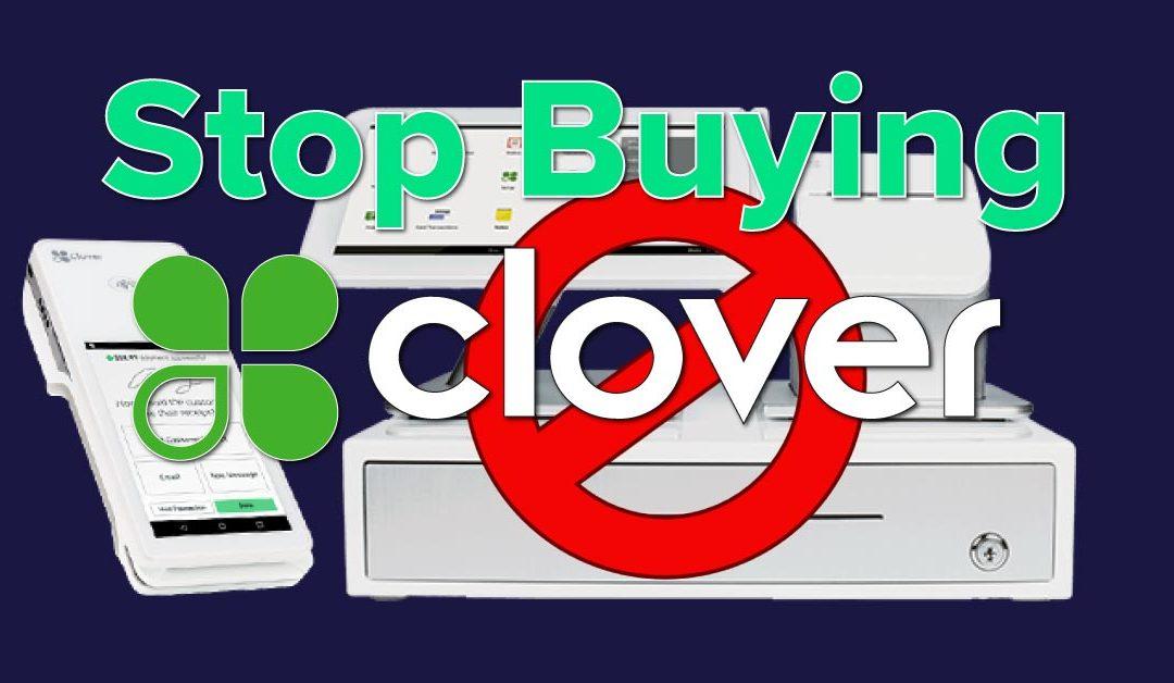 Stop Choosing Clover POS